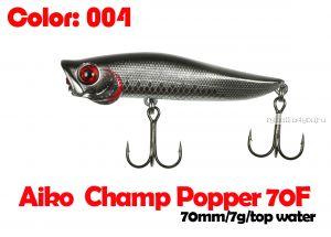 Воблер Aiko CHAMP popper 70F 70 мм / 7 гр / поверхностный / цвет - 004